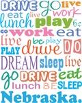 EAT SLEEP LIVE DREAM Nebraska T-SHIRTS