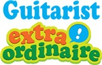 Guitarist Extraordinaire Guitar T-shirts