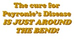 The cure for Peyronie's Disease is juat around the