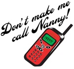 Don't Make Me Call Nanny!