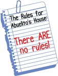 No Rules at Abuelito's House