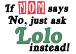 Just Ask Lolo!