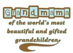 Grandmama of Gifted Grandchildren