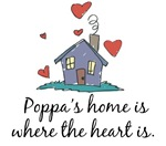 Poppa's Home is Where the Heart Is