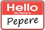 Hello, My name is Pepere