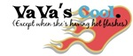 Vava's Hot Flashes