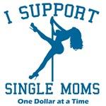 I Support Single Moms