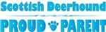 Scottish Deerhound Proud Parent
