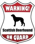 Warning! Scottish Deerhound