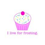 I live for frosting