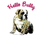 Hello Bully Puppy
