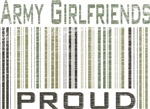 Military Army Girlfriends Proud T-shirts & Gifts