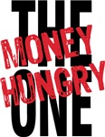The Money Hungry One