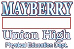 Mayberry Union High t-shirts gifts