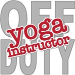 Off Duty Yoga Instructor T-shirts Gifts