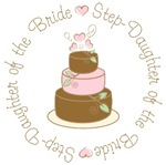Step-Daughter of the Bride Cake T-shirts Gifts