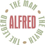 Alfred the Man the Myth the Legend T-shirts Gifts