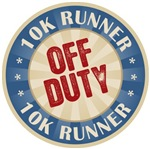 Off Duty 10K Runner T-shirts Gifts