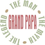 Grand Papa Man the Myth the Legend T-shirts Gifts