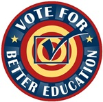 Vote for Better Education T-shirts Gifts