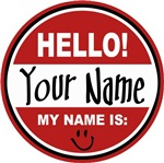 Hello My Name Is Custom Name Tag T-shirts Gifts