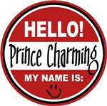 Hello my name is Prince Charming Tag T-shirts Gift