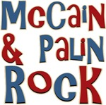 McCain and Palin Rock T-shirts Gifts