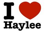 I love Haylee
