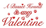 A Basset Hound is my valentines