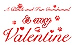 A Black and Tan Coonhound is my valentines