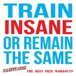 Train Insane Or Remain The Same Workout Gear