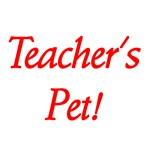 Teacher's Pet!