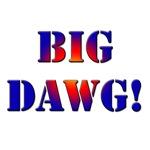 Big Dawg!
