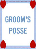 GROOM'S POSSE