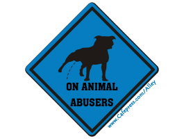 PISS ON ANIMAL ABUSERS