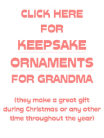 KEEPSAKE ORNAMENTS FOR GRANDMA