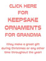 KEEPSAKE ORNAMENTS FOR GRANDMA