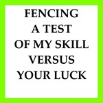 fencing joke on gifts and t-shirts.