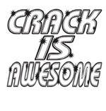 Crack Is Awesome!