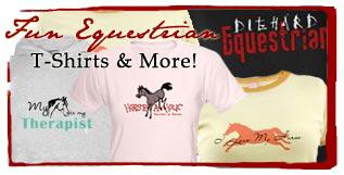 <b>FUN HORSE</b> T Shirts and More!