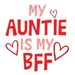 My Auntie Is My BFF T Shirts