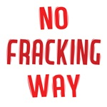 No Fracking Way Shirts
