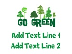 Custom Go Green Shirts