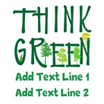 Personalized Think Green Shirts