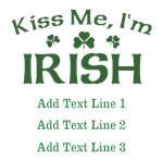 Personalized Kiss Me I'm Irish Tees