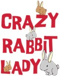 Crazy Rabbit Lady