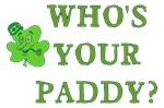 Who's Your Paddy Shirts