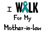 I Walk For My Mother-in-law T-shirt