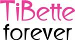 TiBette Forever T Shirts
