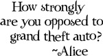 Alice Cullen Quote Merchandise
